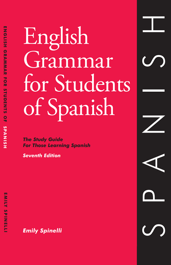 English Grammar for Students of Spanish - Seventh Edition Book