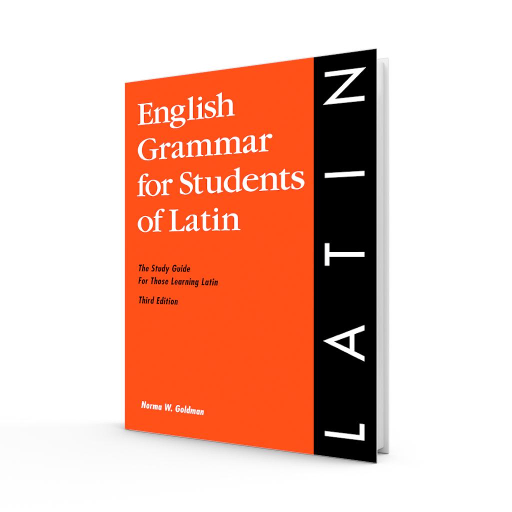 English Grammar for Students of Latin - Third Edition