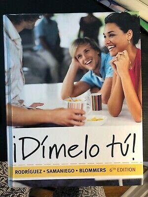 ¡Dímelo Tú! 6th Edition - Front Cover