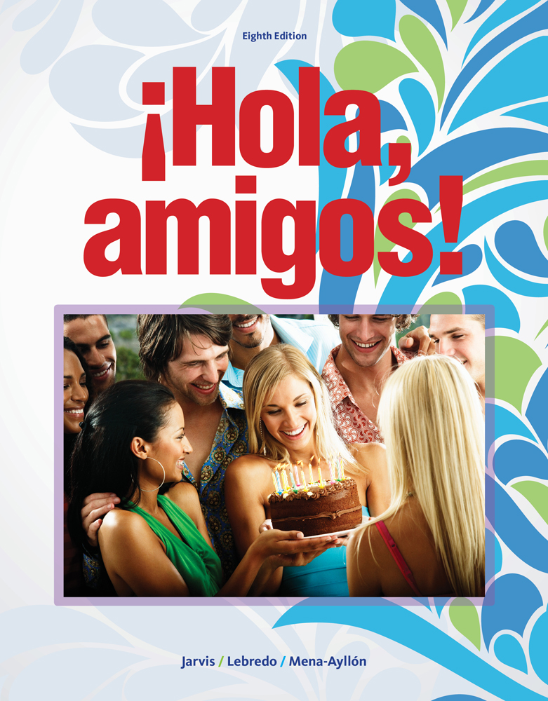 ¡Hola, Amigos! 8th Edition - Front Cover