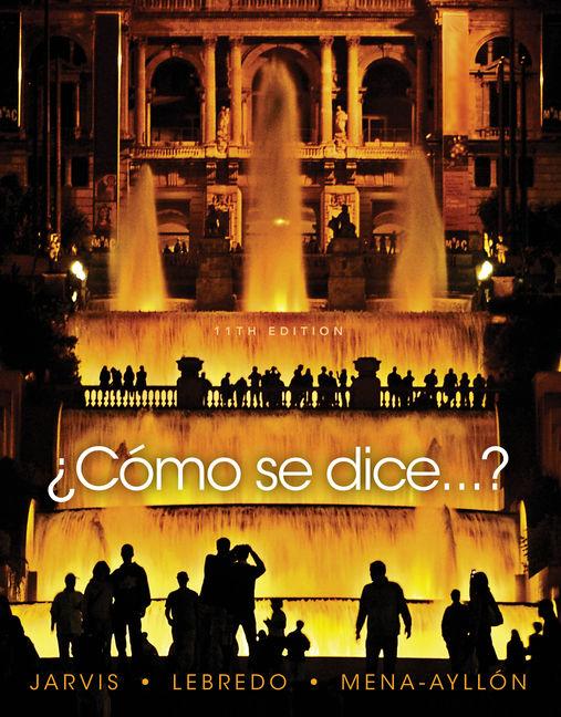 ¿Como-Se-Dice. . . ? - 11th Edition Front Cover