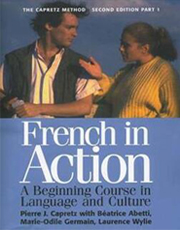 French in Action - A Beginning Course in Language and Culture (2nd Edition)