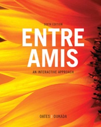Entre Amis - An Interactive Approach (Sixth Edition)